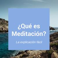 Definición Práctica de Meditación